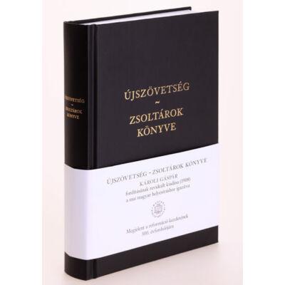 Károli Újszövetség – Zsoltárok könyve, a mai magyar helyesíráshoz igazítva, színes melléklettel