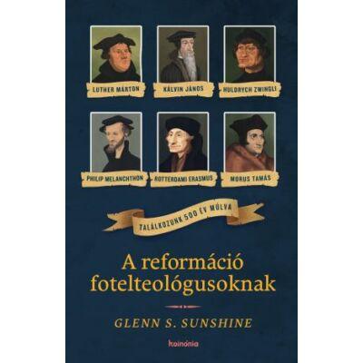 A reformáció fotelteológusoknak