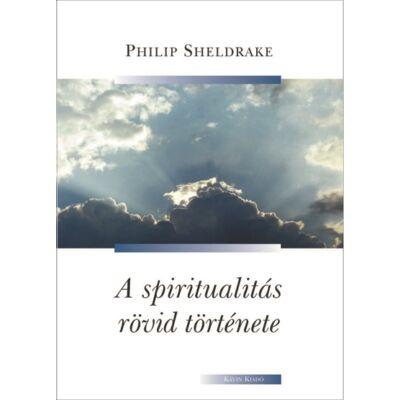 A spiritualitás rövid története