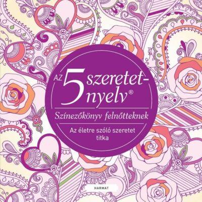 Az 5 szeretetnyelv – Színezőkönyv felnőtteknek