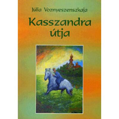 Kasszandra útja – Kalandok a makarónival (antikvár)