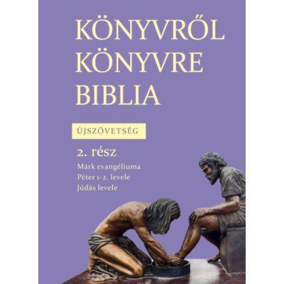 Könyvről könyvre Biblia - Újszövetség 2. rész
