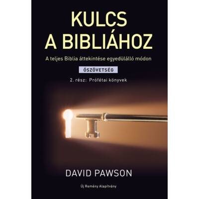 Kulcs a Bibliához – Ószövetség 1. rész: Törvény, történelem, költészet