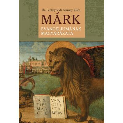Márk evangéliumának magyarázata