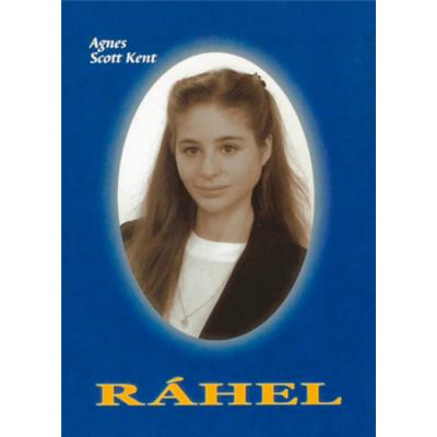 Ráhel – aki megismerte a Messiást
