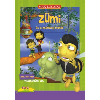 Zümi és a zsémbes méhek