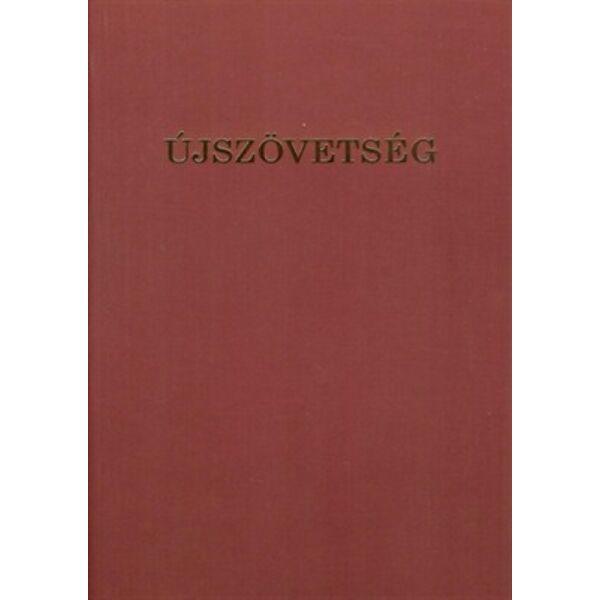 Újszövetség (Csia Lajos, negyedik kiadás)