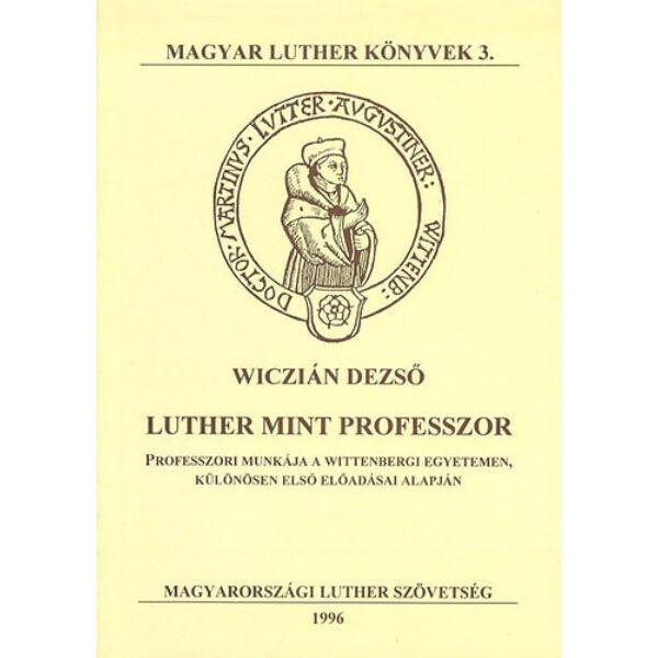 Luther mint professzor
