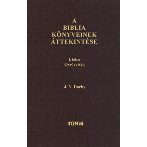 A Biblia könyveinek áttekintése 2. kötet