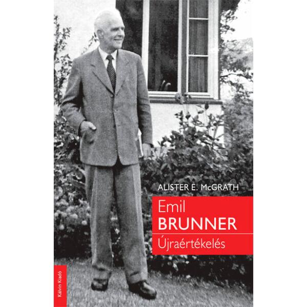 Emil Brunner – Újraértékelés