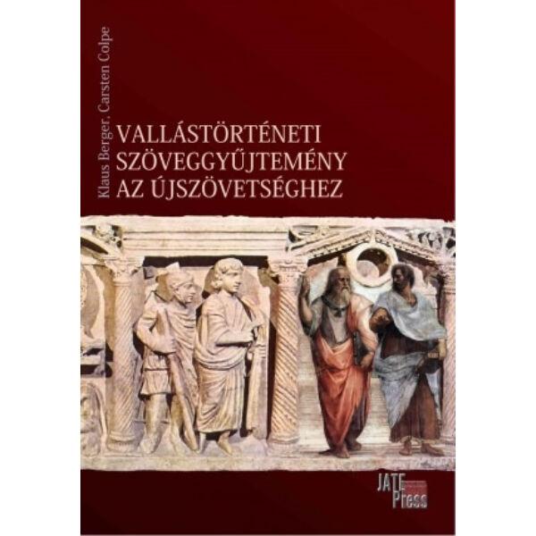 Vallástörténeti szöveggyűjtemény az Újszövetséghez